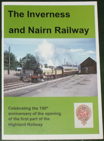 The Inverness and Nairn Railway, by Keith Fenwick